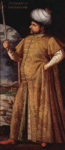 خیرالدین بارباروس معروف ترین دیاسالار عثمانی که برای سال ها باعث وحشت اروپاییها بود
