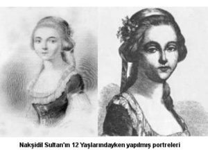 امه دوبوک دویوری معروف به نقش دل . همسر فرانسوی عبدالحمید اول. او درطی بیست سال نقش مهمی در شکل گیری اصلاحات در عثمانی داشت