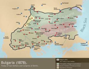 کشور جدید بلغارستان که بعد از پیمان سن استفانو شکل گرفت. و به سرعت به یکی از دشمنان عثمانی تبدیل شد